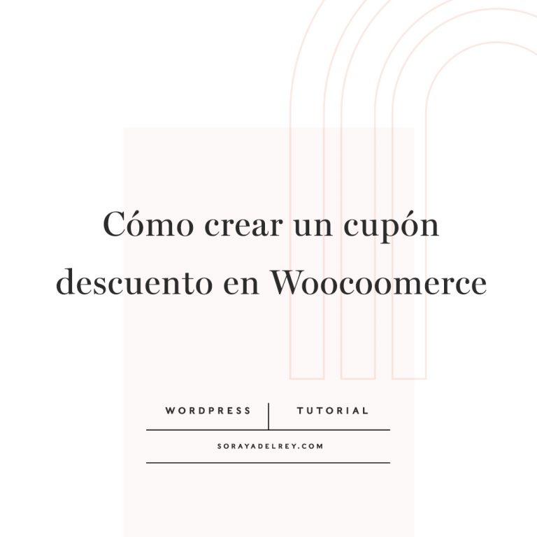 Lee más sobre el artículo Crear un cupón descuento en Woocommerce (tutorial)