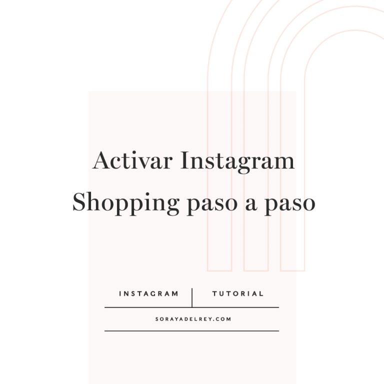 Lee más sobre el artículo Aprende a activar Instagram Shopping paso a paso